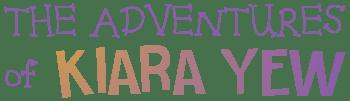 The Adventures of Kiara Yew